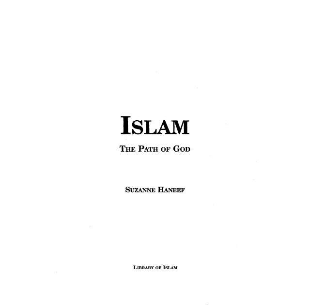 Book Islam:The Path of God Suzanne Haneef PDF