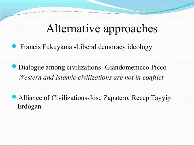 a muslim critique of fukuyama and An empirical critique of  islam is the main factor preventing development of the muslim countries for example, fukuyama identifies 3william h swatos, jr,.