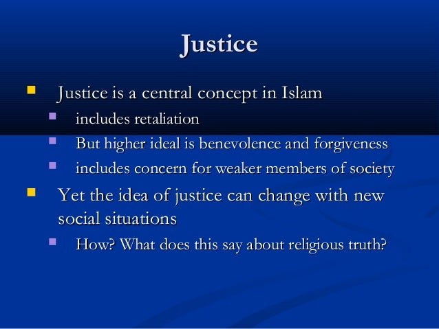 meaning of justice in islam Just like conventional financial systems, islamic finance features banks, capital   therefore, social justice is a key concept of the islamic finance industry.