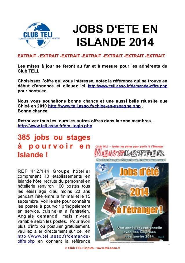 JOBS D'ETE EN ISLANDE 2014 EXTRAIT - EXTRAIT -EXTRAIT -EXTRAIT -EXTRAIT -EXTRAIT -EXTRAIT Les mises à jour se feront au fu...