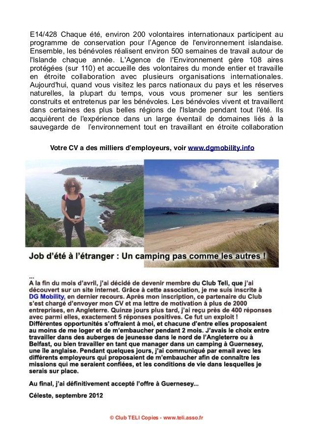 E14/428 Chaque été, environ 200 volontaires internationaux participent au programme de conservation pour l'Agence de l'env...