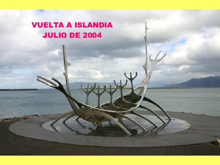 VUELTA A ISLANDIA JULIO DE 2004