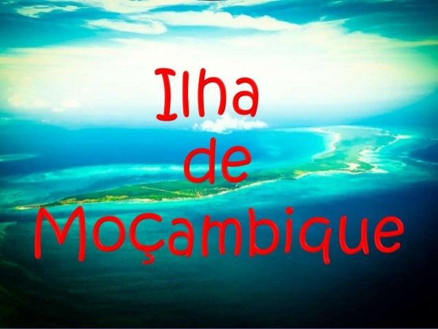 L'île de Mozambique se trouve au nord du Mozambique, dans le canal du Mozambique. Elle est située à 3,3 km de la côte, à l...