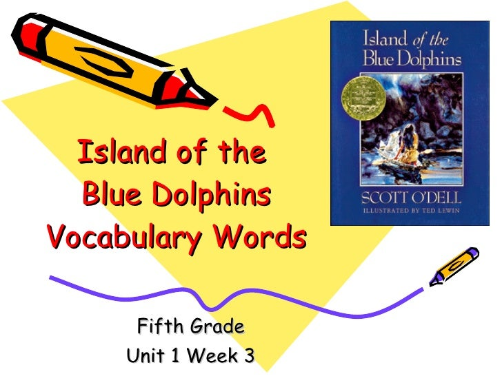 Island of the  Blue Dolphins Vocabulary Words Fifth Grade Unit 1 Week 3