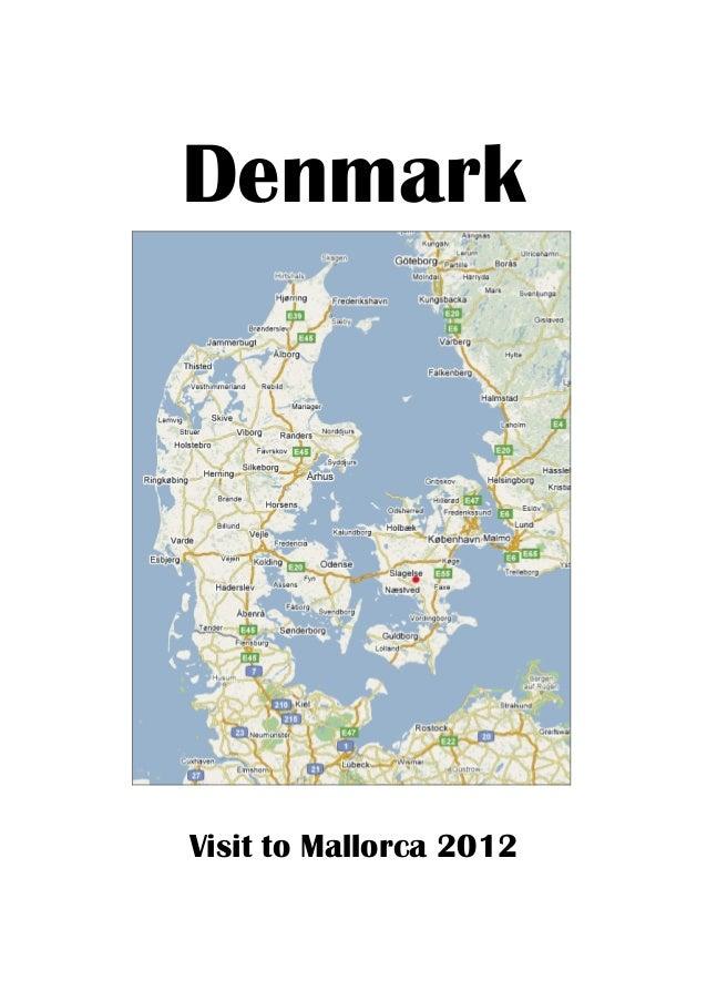 DenmarkVisit to Mallorca 2012