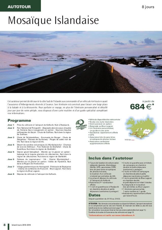 8 Island tours 2013-2014 Vatnajökull Hofsjökull Langjökull Myrdalsjökull KirkjubæjarklausturHvolsvöllur Hella Laugarvatn K...