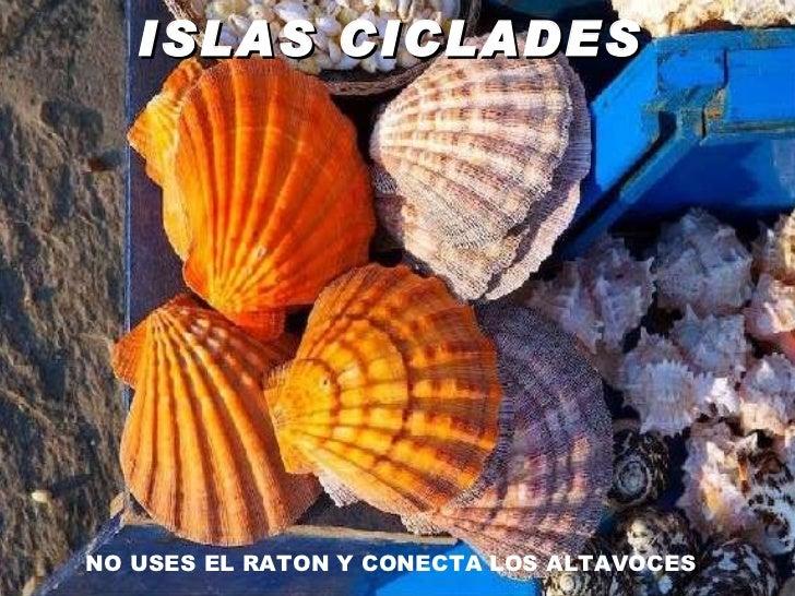 ISLAS CICLADES   NO USES EL RATON Y CONECTA LOS ALTAVOCES