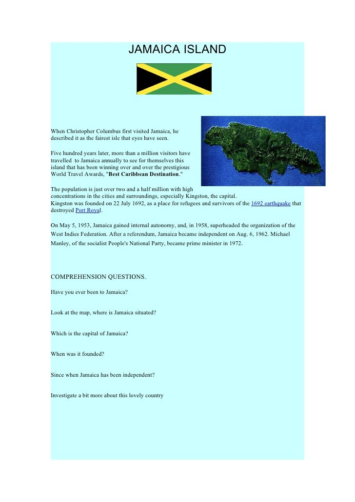 JAMAICA ISLAND     When Christopher Columbus first visited Jamaica, he described it as the fairest isle that eyes have see...