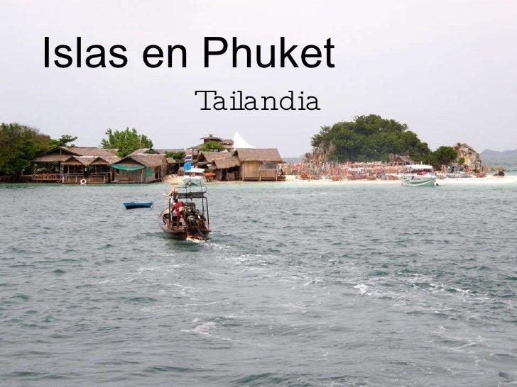 Islas en Phuket   Tailandia
