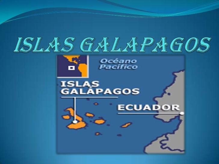 El archipiélago de las Islas                GalápagosEs un grupo de islas del Ecuador, que sesitúan en el océano Pacífico....