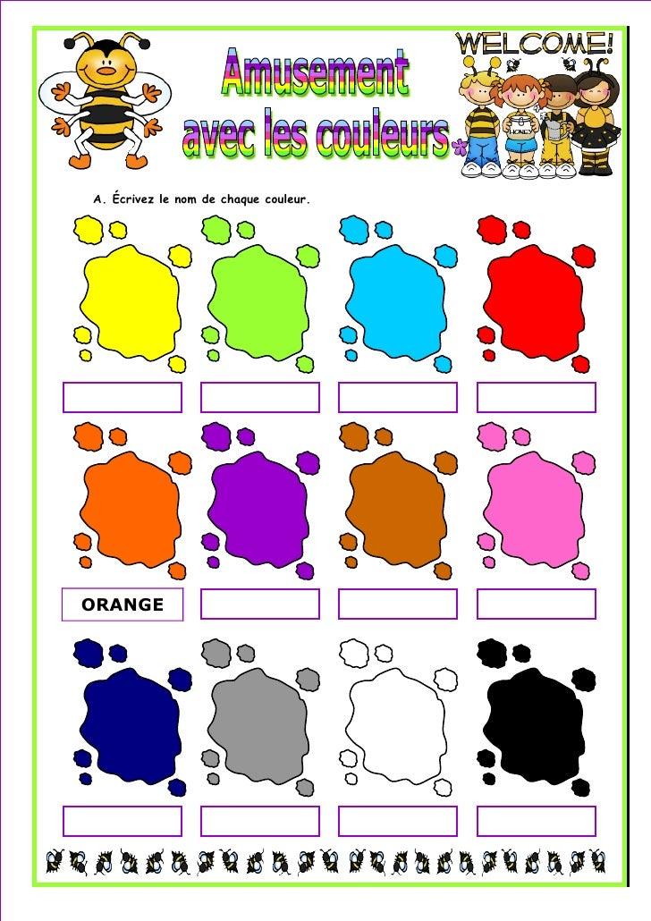 A. Écrivez le nom de chaque couleur.ORANGE