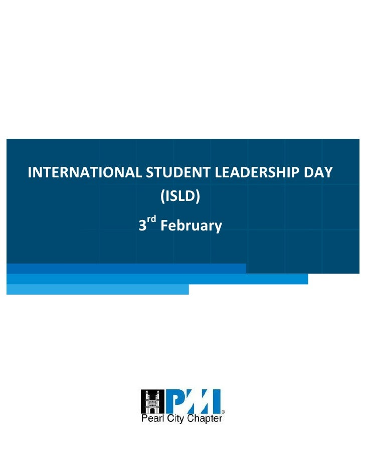 INTERNATIONAL STUDENT        LEADERSHIP DAY (ISLD)      Ignite the minds of youth to build the nation     INTERNATIONAL ST...
