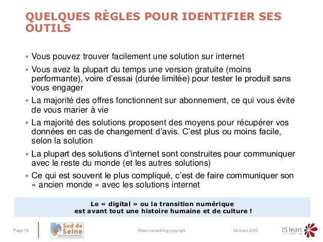 – QUELQUES RÈGLES POUR IDENTIFIER SES OUTILS  Vous pouvez trouver facilement une solution sur internet  Vous avez la plu...