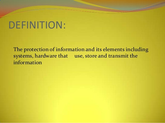 information security ppt Information security (infosec) is the practice of protecting information while still  providing access to those who need it learn about the three.
