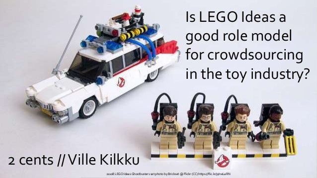 Is LEGO Ideas a good role model for crowdsourcing in the toy industry? 21108 LEGO Ideas Ghostbusters set photo by Brickset...