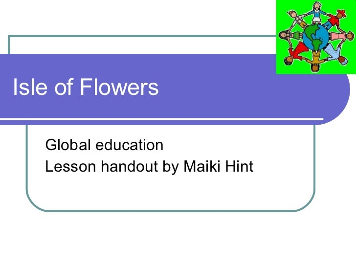 Isle of Flowers Global education Lesson handout by Maiki Hint