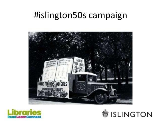 #islington50s campaign