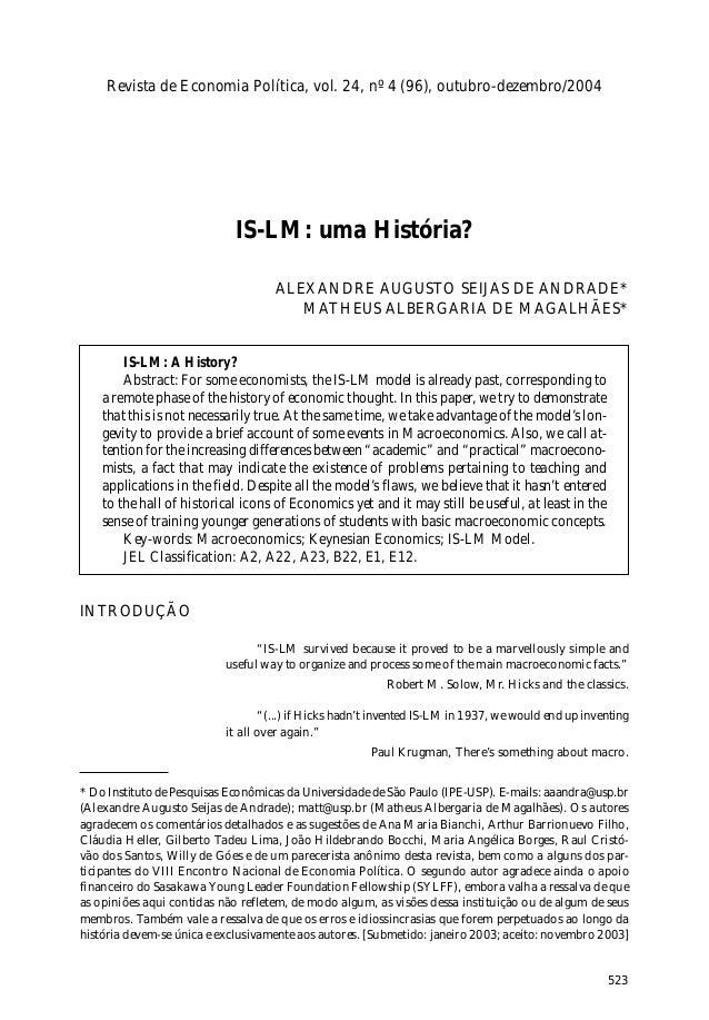 Revista de Economia Política, vol. 24, nº 4 (96), outubro-dezembro/2004  IS-LM: uma História? ALEXANDRE AUGUSTO SEIJAS DE ...