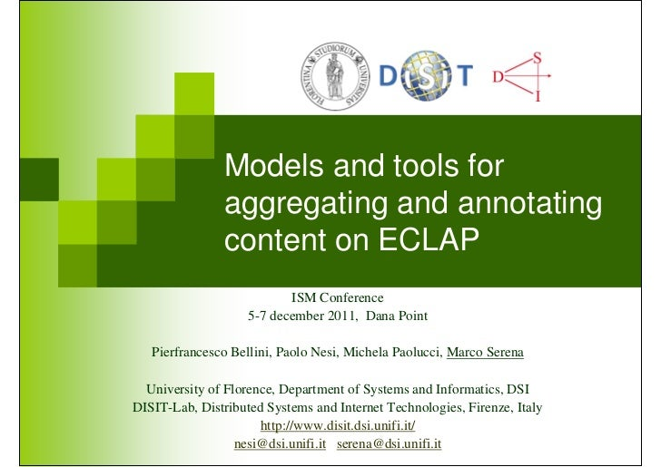 Models and tools for               aggregating and annotating               content on ECLAP                           ISM...