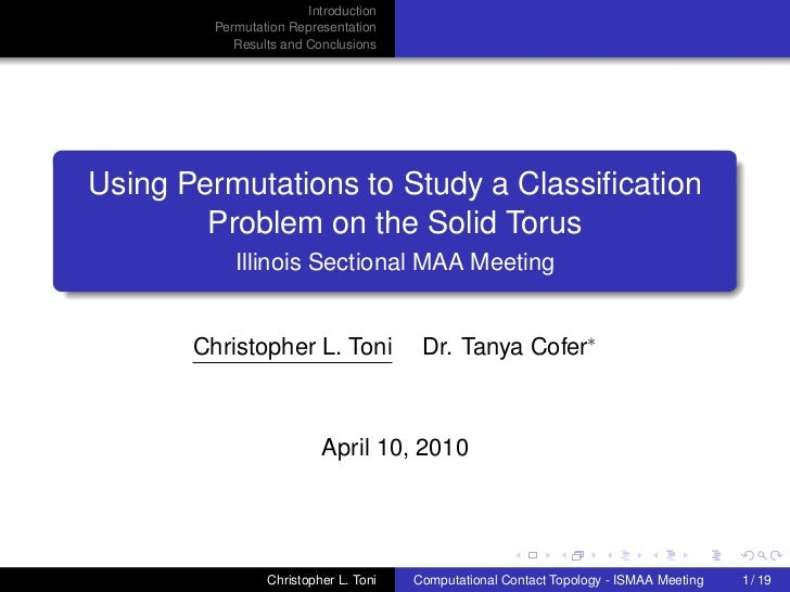 Introduction         Permutation Representation            Results and ConclusionsUsing Permutations to Study a Classificat...