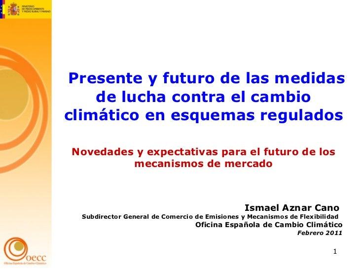 Presente y futuro de las medidas de lucha contra el cambio clim tico - Oficina espanola de cambio climatico ...