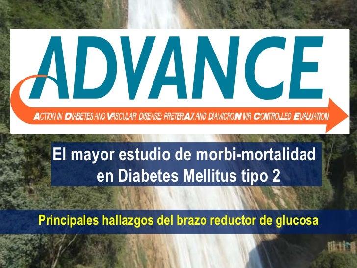 El mayor estudio de morbi-mortalidad        en Diabetes Mellitus tipo 2Principales hallazgos del brazo reductor de glucosa