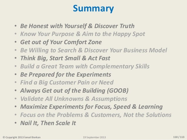 110 / 113© Copyright 2013 İsmail Berkan Summary • Be Honest with Yourself & Discover Truth • Know Your Purpose & Aim to th...