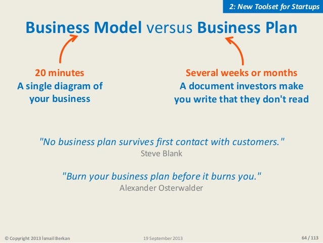 """64 / 113 """"No business plan survives first contact with customers."""" Steve Blank """"Burn your business plan before it burns yo..."""