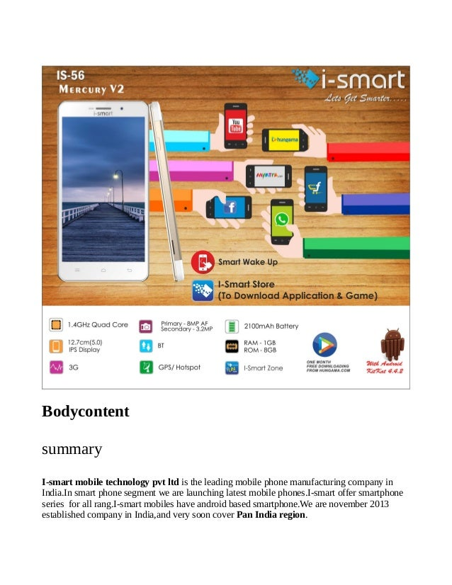 Bodycontent summary I-smart mobile technology pvt ltd is the leading mobile phone manufacturing company in India.In smart ...