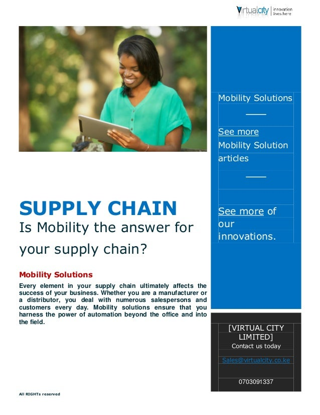 All RIGHTs reserved  SUPPLY CHAIN  Is Mobility the answer for your supply chain?  Mobility Solutions  Every element in you...