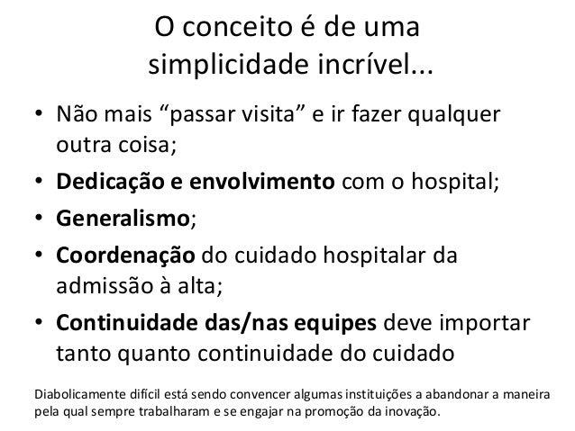 """O Modelo com Hospitalistas II Comanejo Clínico-Cirurgião/Sub-Especialista """"divisão de responsabilidade e autoridade"""" """"não ..."""