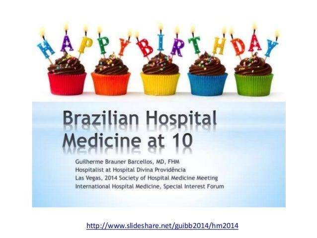 Saiba ainda mais sobre hospitalistas: www.hospitalmedicine.org http://www.medicinahospitalar.blogspot.com.br http://www.ho...