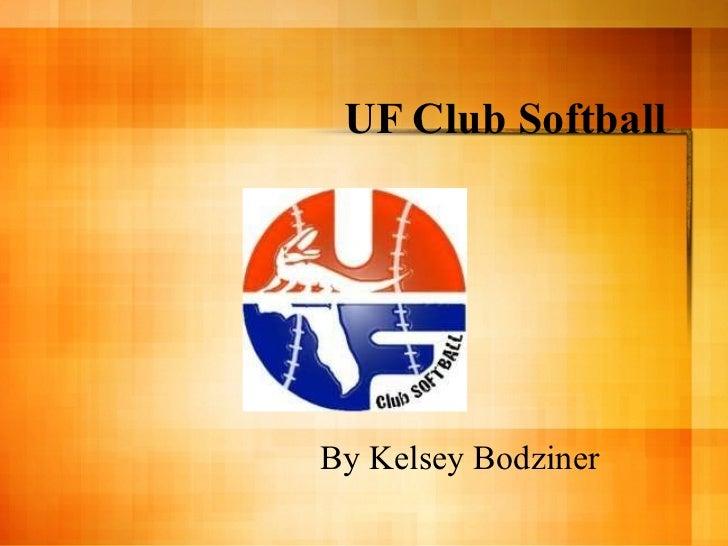 UF Club Softball By Kelsey Bodziner