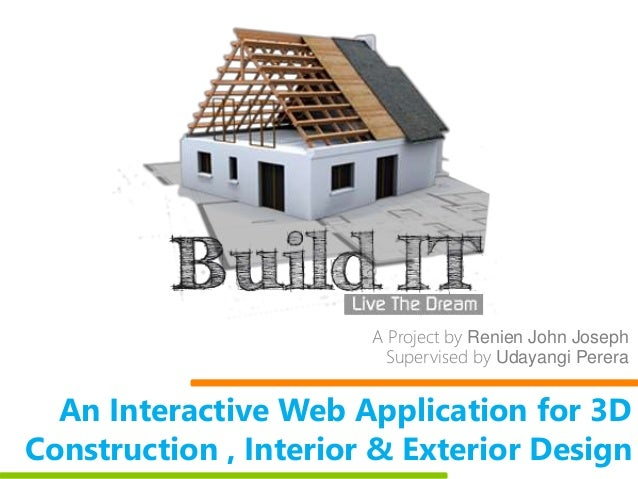 Build it an interactive web application for 3d for A d interior decoration contractor
