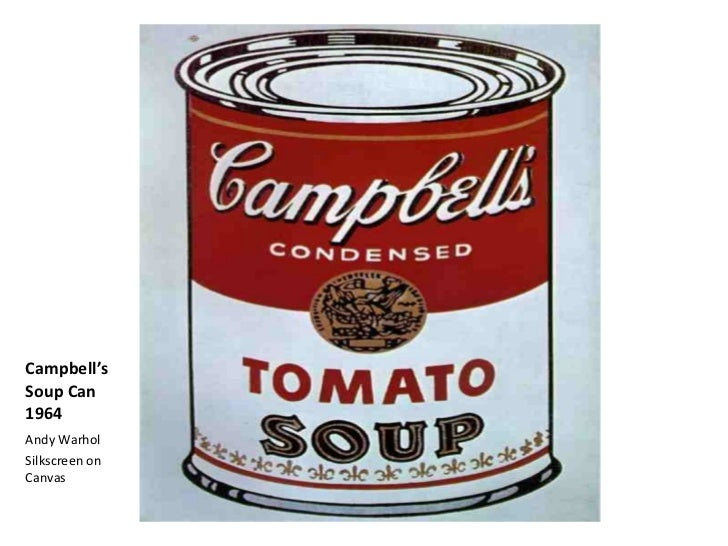 """powerpoint campbell soup Andy warhol's soup cans """"i used to drink it [campbell's soup] i used to have the same lunch every day, for twenty years, i guess, the same thing over and over again"""" – andy warhol robert indiana: i knew andy very well the reason he painted soup cans is that he liked."""