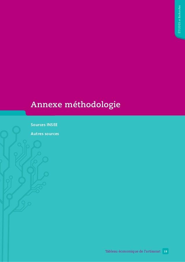 Annexe méthodologie Sources INSEE Autres sources 19Tableau économique de l'artisanat étudesetRecherches