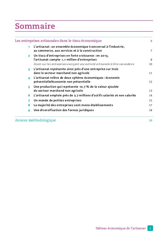 3Tableau économique de l'artisanat Sommaire Les entreprises artisanales dans le tissu économique 5  1 L'artisanat: un ...