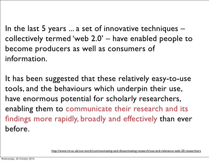In the last 5 years ... a set of innovative techniques –   collectively termed 'web 2.0' – have enabled people to   become...