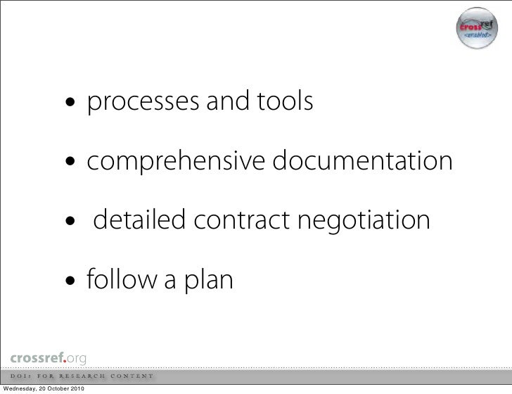 • processes and tools                    • comprehensive documentation                    • detailed contract negotiation ...