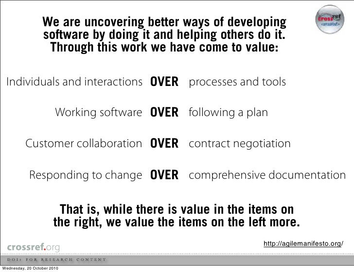 We are uncovering better ways of developing                   software by doing it and helping others do it.              ...