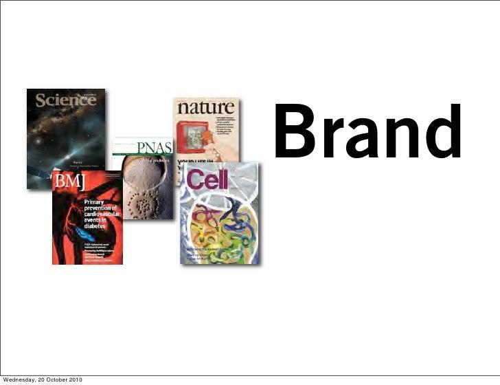 Brand  Wednesday, 20 October 2010