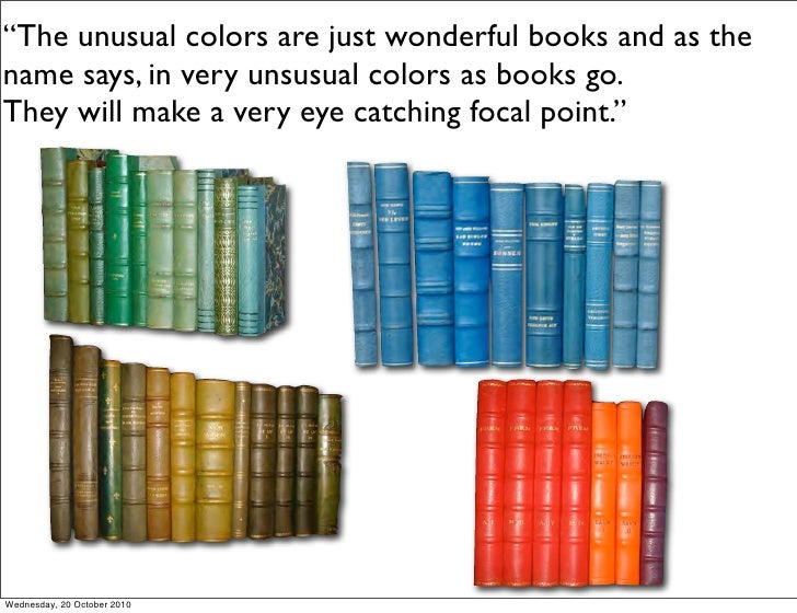 """""""The unusual colors are just wonderful books and as the name says, in very unsusual colors as books go. They will make a v..."""
