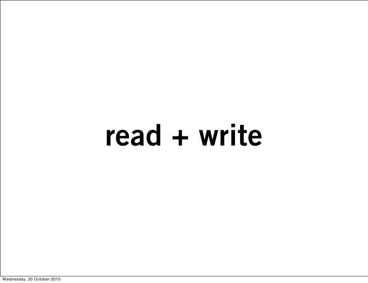 read + write    Wednesday, 20 October 2010
