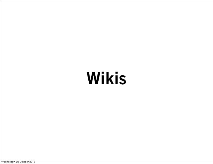 Wikis    Wednesday, 20 October 2010