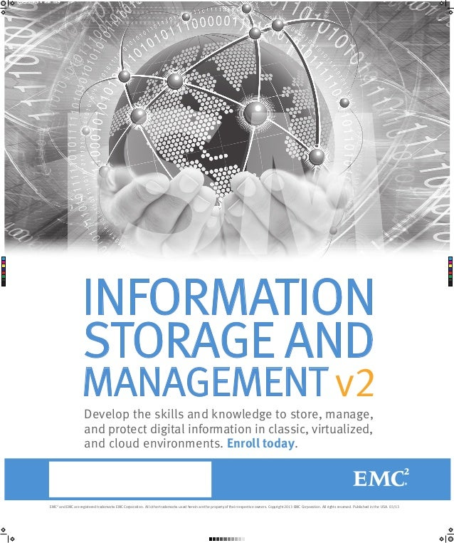 ism_v2_poster_031213.pdf  C  M  Y  CM  MY  CY  CMY  K  1  3/12/13  8:23 AM  ISM INFORMATION STORAGE AND MANAGEMENT v2 Deve...