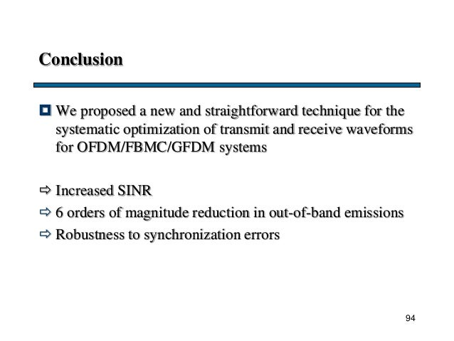 Conclusion  We proposed a new and straightforward technique for the systematic optimization of transmit and receive wavef...
