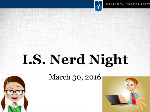 I.S. Nerd Night March 30, 2016