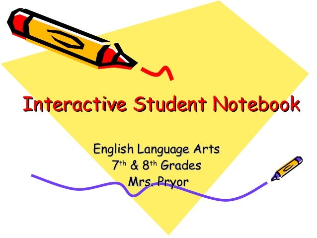 Interactive Student NotebookInteractive Student Notebook English Language ArtsEnglish Language Arts 77thth & 8& 8thth Grad...