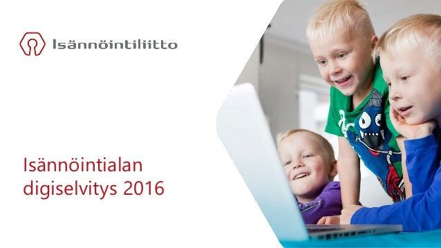 Isännöintialan digiselvitys 2016
