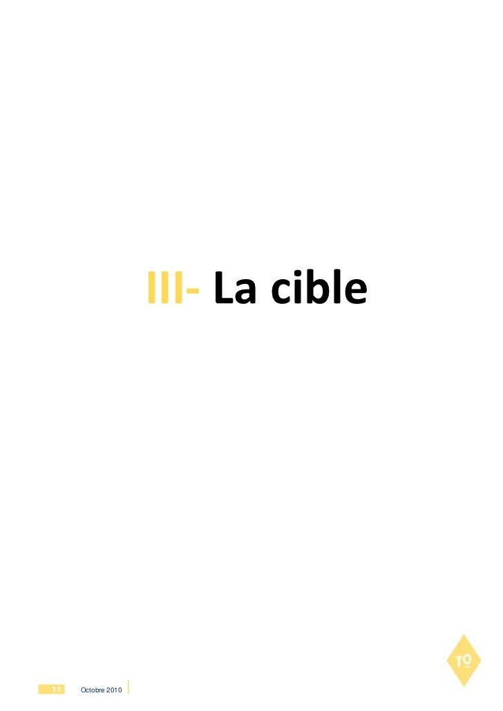 III- La cible11   Octobre 2010